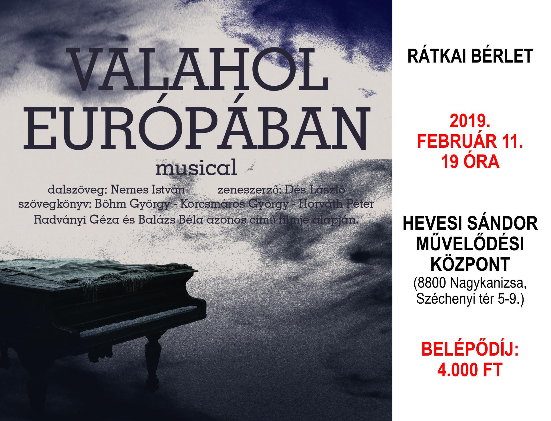 Dés László – Nemes István: Valahol Európában – musical