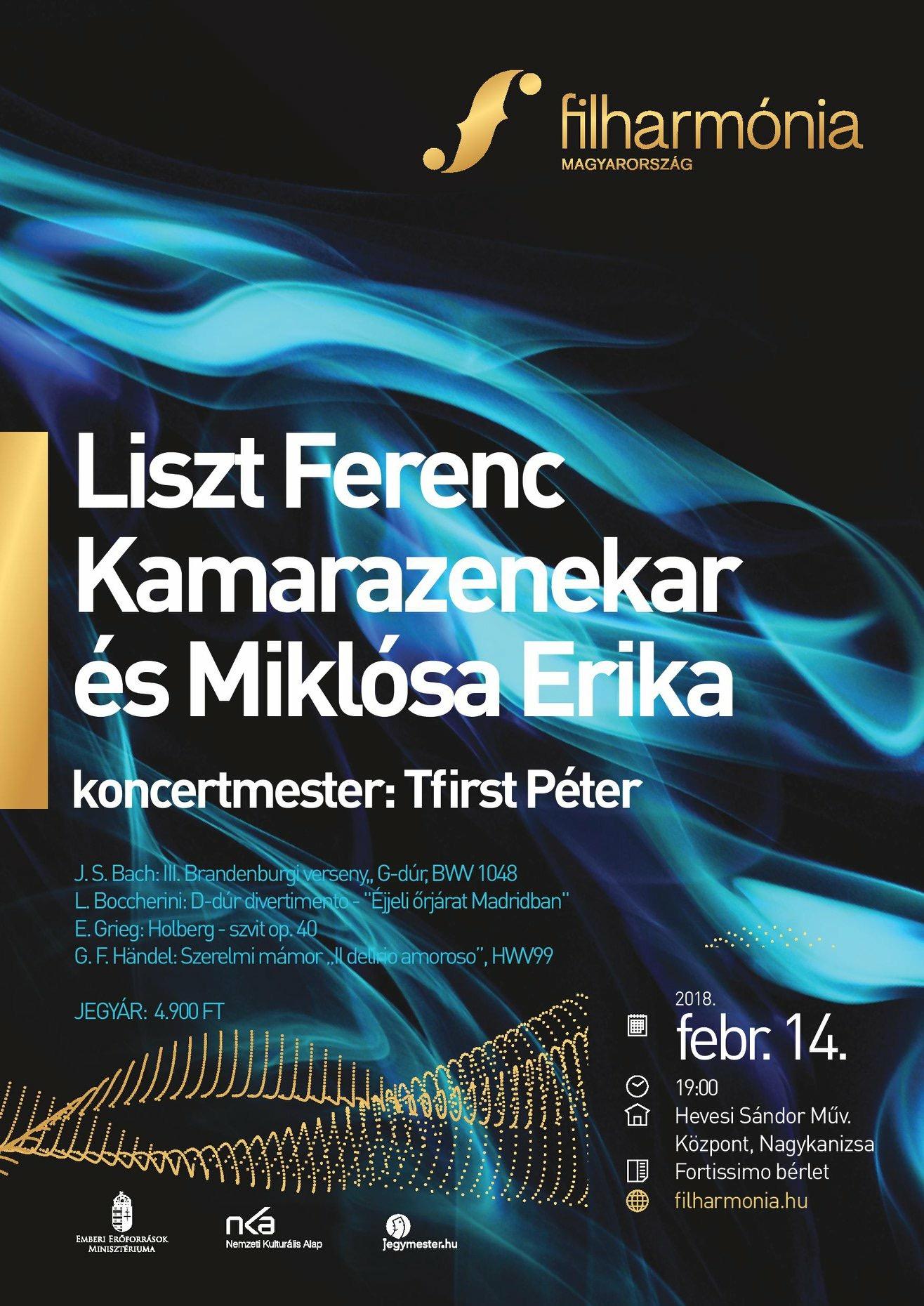 Filharmónia: Liszt Ferenc Kamarazenekar és Miklósa Erika