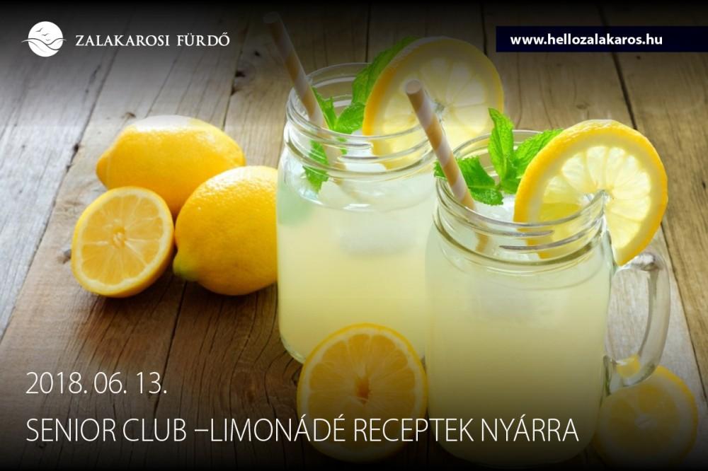 Senior Club: nyári limonádé receptek