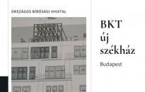 Rövidfilmen a Budapest Környéki Törvényszék új székházának tízmilliárdos beruházása
