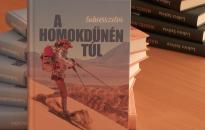Lubics Szilvia legújabb könyvében az extrém futóversenyeken szerzett élményeiről számol be