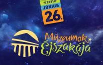 Június 26-án rendezik meg a Múzeumok éjszakáját