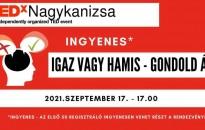"""2. TEDxNagykanizsa - """"Igaz vagy Hamis?"""""""