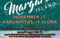 Margaret Island - Engedd, hogy szabad legyek turné