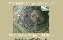 Mit rejtett Zrínyi-Újvár kútja?